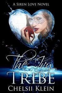 The Ivy Tribe, A Siren Love Novel