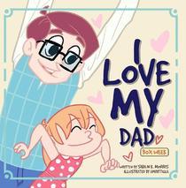 I Love My Dad: Box Week