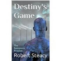 Destiny's Game (The Sampson Project)