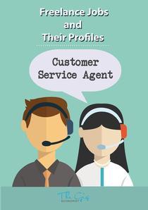 The Freelance Customer Service Agent