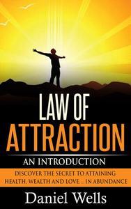 Law of Attraction: An Introduction