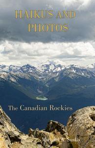 Haikus and Photos: Canadian Rockies
