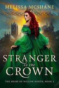 Stranger to the Crown