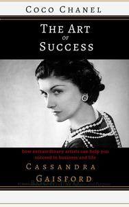 The Art of Success: Coco Chanel
