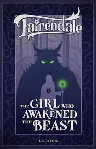 The Girl Who Awakened the Beast
