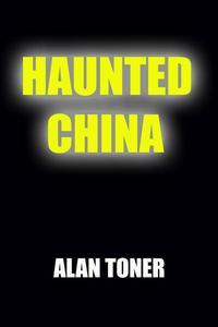 Haunted China