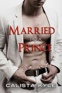 Married to a Prince (Contemporary Royal Romance)