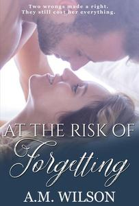 At the Risk of Forgetting