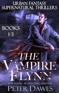 The Vampire Flynn 1-3 Omnibus