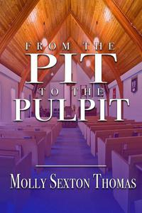 From the Pit to the Pulpit