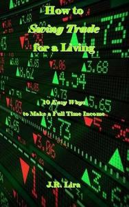 How to Swing Trade for a Living
