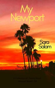 My Newport: A Collection of Poems About Newport Beach, CA