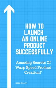 How to Launch an Online Product Successfully