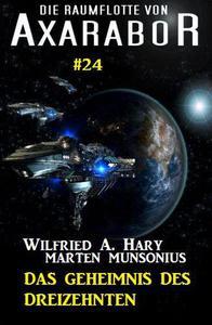 Die Raumflotte von Axarabor #24: Das Geheimnis des Dreizehnten