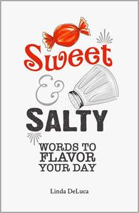 Sweet & Salty: Words to Flavor Your Day