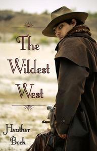 The Wildest West