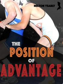 The Position of Advantage
