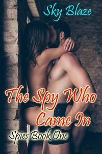 The Spy Who Came In