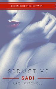 Seductive Sadi