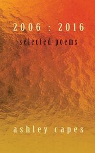 Selected Poems 2006:2016