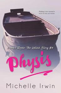 Physis (Phoebe Reede: The Untold Story #4)