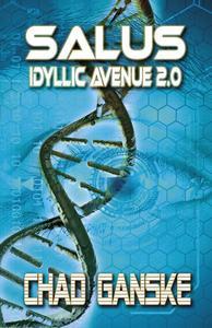 Salus: Idyllic Avenue 2.0