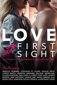 Love At First Sight: A FREE sampler featuring 18 amazing stories from 18 authors