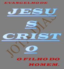 EVANGELHO DE JESUS CRISTO