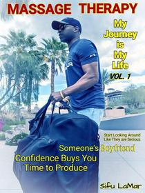 Massage Therapy: My Journey is My Life