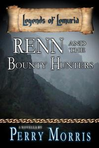Renn And The Bounty Hunters