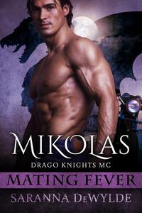 Mikolas: Drago Knights MC