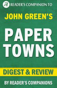 Paper Towns by John Green | Digest & Review