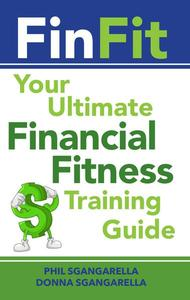 FinFit: The Ultimate Financial Fitness Training Guide