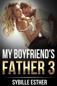 My Boyfriend's Father 3