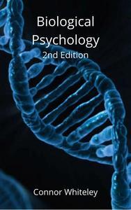 Biological Psychology 2nd Edition