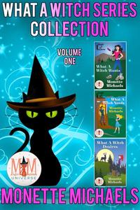 What A Witch Series Collection: Magic and Mayhem Universe