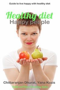 Healthy diet Happy people