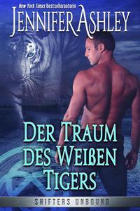 Der Traum des Weißen Tigers
