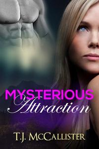 Mysterious Attraction
