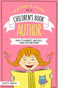 Making a Living As a Children's Book Author