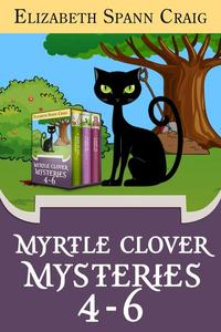 Myrtle Clover Mysteries Box Set 2: Books 4-6