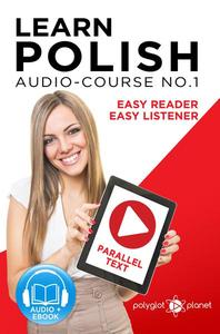 Learn Polish - Easy Reader | Easy Listener | Parallel Text - Audio Course No. 1