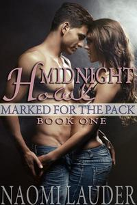 Midnight Howl (werewolf erotica) (Marked for the Pack book one)