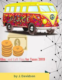 Uber and Lyft Tips for Taxes 2019
