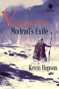 Vargrom: Modrad's Exile