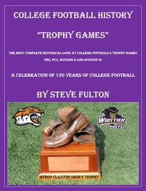 """College Football History """"Trophy Games"""""""