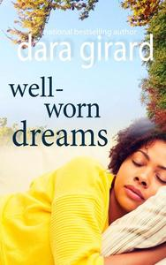 Well-worn Dreams