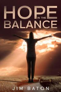 Hope in the Balance