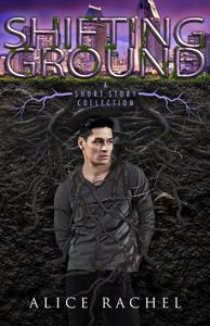 Shifting Ground: A Short Story Collection