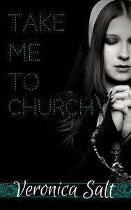 Take Me To Church